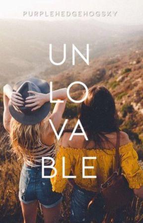 Unlovable by PurpleHedgehogSky24