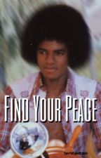 FIND YOUR PEACE by aesthetic-mj