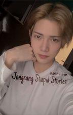 Jongsang Stupid Stories by DicktheTruckdriver