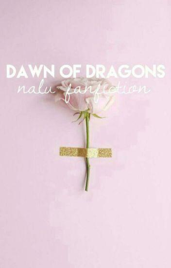 Dawn Of The Dragons | Nalu FF