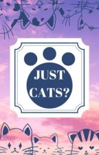 Just cats? : Kimetsu no yaiba x reader : by aM0R0N