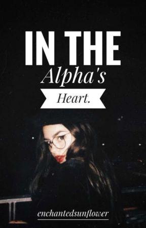 In The Alpha's Heart [BxG] [BxB] by enchantedsunflower