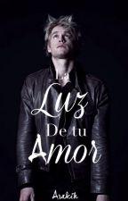 La luz de tu amor (gay/yaoi) by Arakih