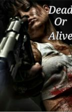 Dead or Alive by crazymarin55