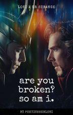 are you broken? so am i. (Strangefrost story) by poeticsherloki