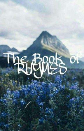 A Book of Rhymes  by EmeraldRiddle_
