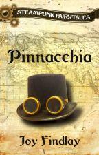 Pinnacchia - A Steampunk Fairytale by JoyFindlay
