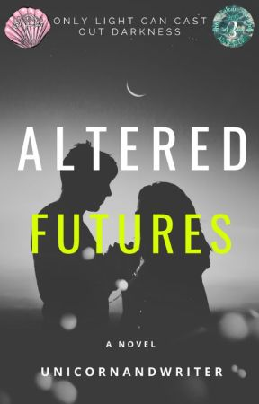 Altered Futures by UnicornandWriter