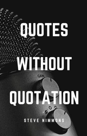 Quotes without Quotation