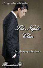 The Night Class (BoyxBoy) (TeacherxStudent) by BrendanR