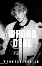 WRONG DEAL // Yoonmin AU [ON HOLD] by _Yoongmochi_