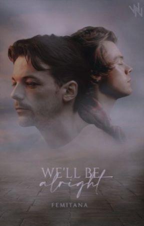 we'll be alright · h & l by femitana