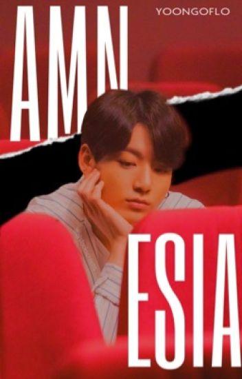 Amnesia | TK ✓