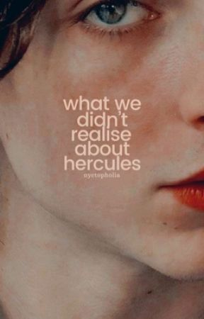 what we didn't realise about hercules by nyctopholia