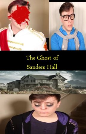 The Ghost of Sanders Hall by ItBeEm