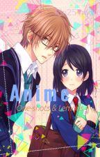 Anime Oneshots/Lemons by Rin254nyan