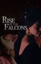 Rise of the Falcons by tudorstories