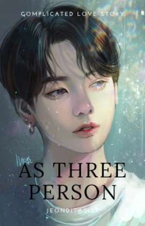 As Three Person by jeondita0127