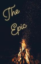 The Epic  by MasoomaZaynab