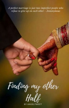 Finding my other half (Completed) by AngelTweet