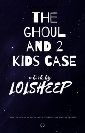 The Ghoul and 2 Kids Case by lolsheep456