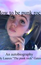 How to be punk rock by 1dfeels829