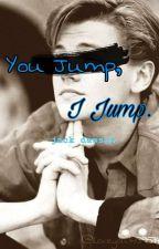 You Jump, I Jump >> Jack Dawson (Titanic) by iloveyou41139514
