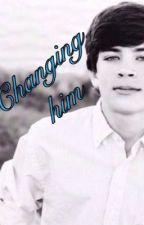 Changing Him (hayes Grier fan fic book #1) by itsObviouslyme74