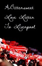 A Bittersweet Love Letter to Liverpool by gerlonso