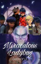 Miraculous Ladybug Season 4 by miraculousfangirls1