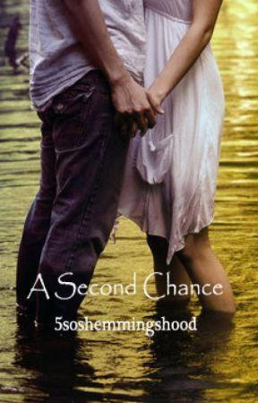 A Second Chance // Luke Hemmings by 5soshemmingshood