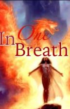 In one breath by Skittles_Master_