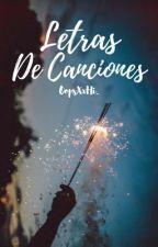 """""""Letras De Canciones""""  by OopsXxHi_"""