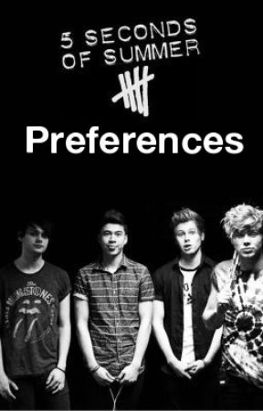 5sos preferences he holds you