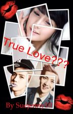 True Love???(EXO FANFIC)(ON HOLD) by Suejenny10