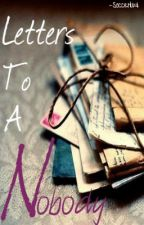 Letters to a Nobody by soccerluv4