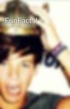 FunFacts! by FaririTomlinson