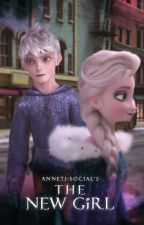 The New Girl || Jelsa Fanfiction / Jelsa Fanfic by Anneti-social