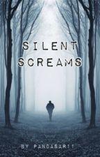 Silent Screams by PandaSar11