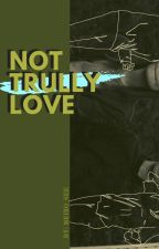 Not Trully Love by era_ara