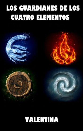 Los Guardianes de los Cuatro Elementos ©