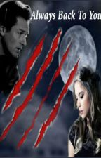Always back to you..(A peter hale love story) by Hale4life