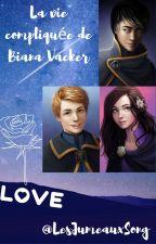 Fanfiction tome 9 GDCP - La vie compliquée de Biana Vacker by LesJumeauxSong