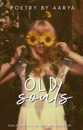 3.3 | OLD SOULS by -monochromedreams