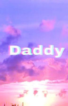 daddy by happyzaria