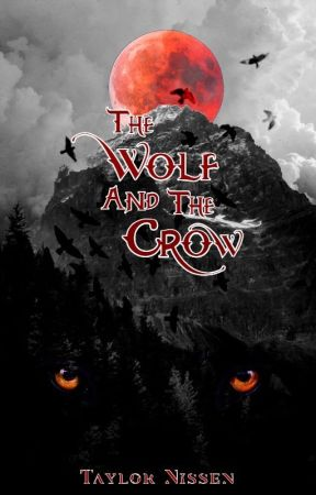 The Wolf And The Crow, Book One by chieftaytay