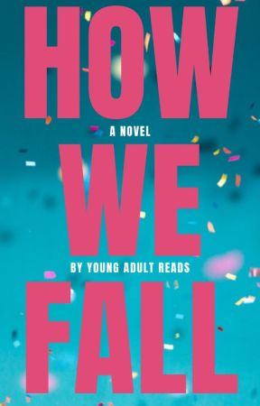 How We Fall by youngadultreads