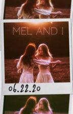 Mel and I by XxSad_WatermelonxX