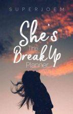 She's The Break-up Planner by superJOem