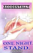 Accidentaly One Night Stand by iamsassylei